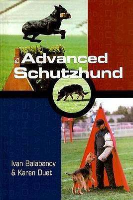 Advanced Schutzhund (Howell reference books) by Balabanov, Ivan