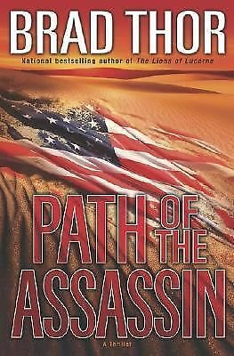 Path of the Assassin : A Thriller, Brad Thor, Good Book