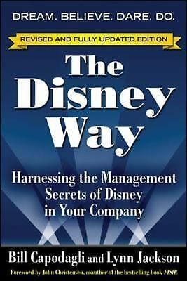 The Disney Way, Revised Edition: Harnessing the Management Secrets of Disney in