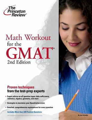 Math Workout for the GMAT, 2nd Edition (Graduate School Test Preparation), Princ