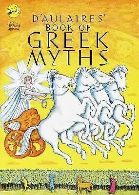 D'Aulaires' Book of Greek Myths - d'Aulaire, Edgar Parin, d'Aulaire, Ingri - New