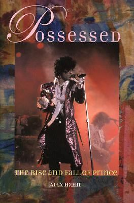 Possessed: The Rise and Fall of Prince, Hahn, Alex, Acceptable Book