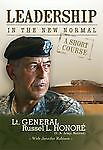 Leadership In The New Normal  Lt. General Russel L. Honore