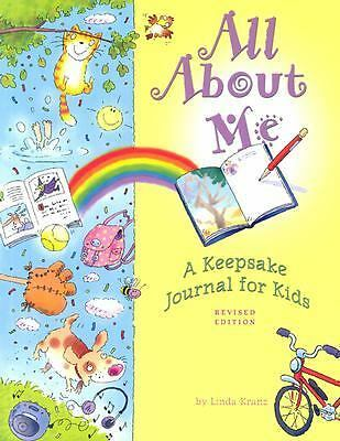 All About Me: A Keepsake Journal for Kids, Kranz, Linda, Good Book