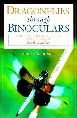 Dragonflies through Binoculars: A Field Guide to Dragonflies of North America (B