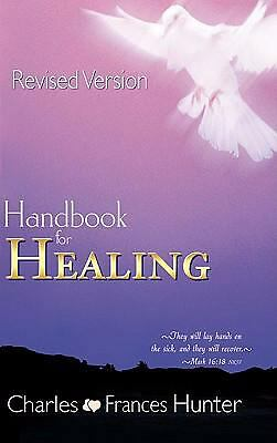 Handbook For Healing, HUNTER CHARLES And F, Good Book