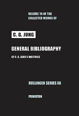 General Bibliography of C. G. Jung's Writings, Revised Edition (Collected Works