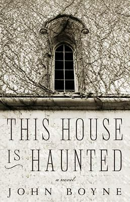 This House is Haunted, Boyne, John, Good Book