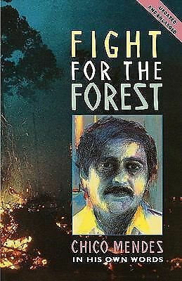 Fight for the Forest (Updated Edition) (Latin America Bureau Series),Mendes, Chi