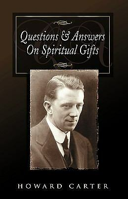 Questions and Answers on Spiritual Gifts, Carter, Howard, Good Book