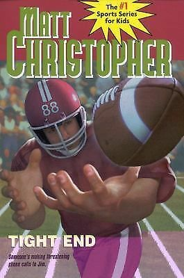 Tight End (Matt Christopher Sports Classics) by Christopher, Matt