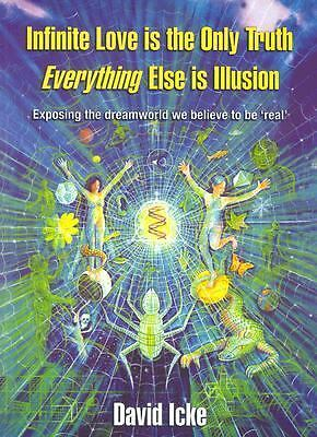 Infinite Love Is the Only Truth: Everything Else Is Illusion, David Icke, Accept