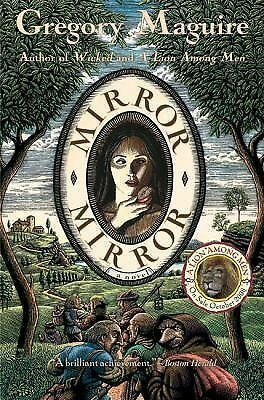 Mirror Mirror: A Novel - Gregory Maguire - Good Condition