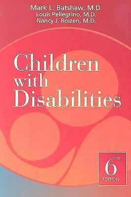 Children with Disabilities by Mark L. Batshaw