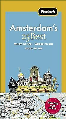 Fodor's Amsterdam's 25 Best (Full-color Travel Guide) by Fodor's