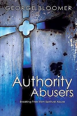 Authority Abusers, Bloomer, George G., Acceptable Book