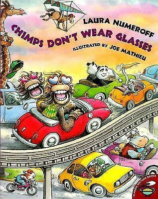 Chimps Don't Wear Glasses, Numeroff, Laura, Acceptable Book