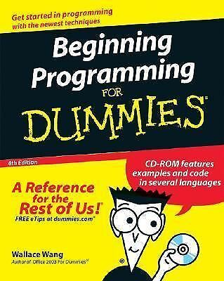 Beginning Programming For Dummies,Wang, Wallace,  Good Book