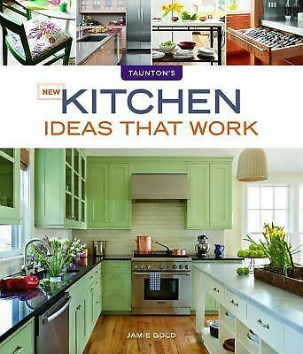 New Kitchen Ideas that Work (Taunton's Ideas That Work), Gold, Jamie, Good Book