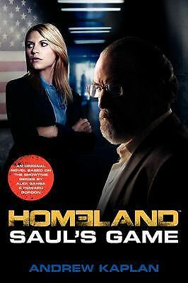 Homeland: Saul's Game: A Homeland Novel (Homeland Novels),Kaplan, Andrew,  Good