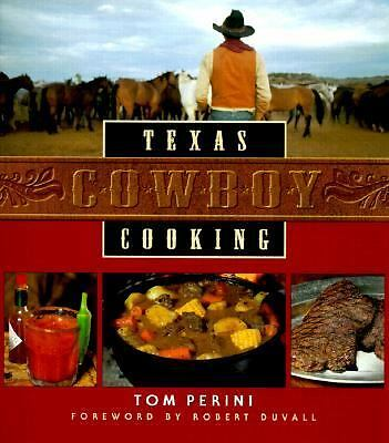Texas Cowboy Cooking by Perini, Tom, Fowlkes, Paschal