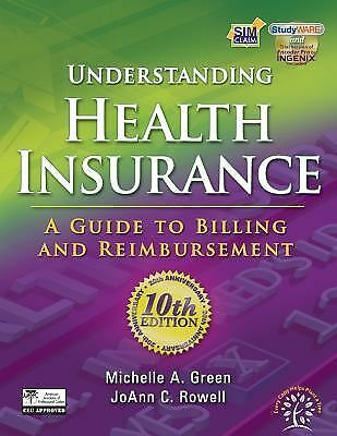 Understanding Health Insurance: A Guide to Billing and Reimbursement, Rowell, Jo