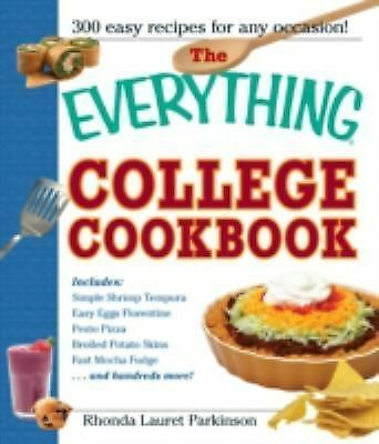 The Everything College Cookbook: 300 Hassle-Free Recipes For Students On The Go,