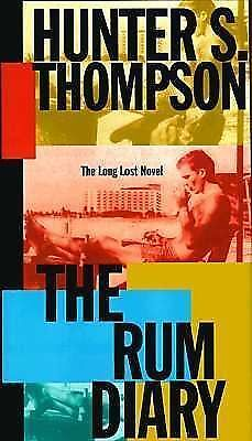 The Rum Diary: The Long Lost Novel, Hunter S. Thompson, Acceptable Book