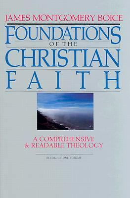 Foundations of the Christian Faith (Master Reference Collection) by Boice, Jame