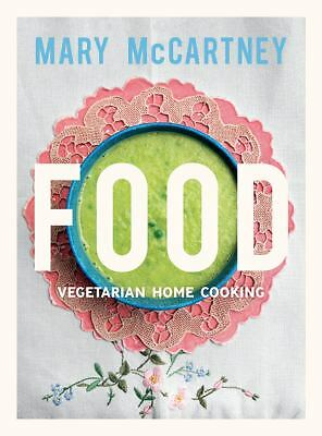 Food: Vegetarian Home Cooking by McCartney, Mary