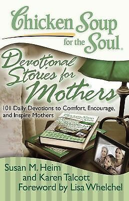 Chicken Soup for the Soul: Devotional Stories for Mothers: 101 Daily Devotions t