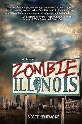Zombie, Illinois: A Novel, Kenemore, Scott, Acceptable Book