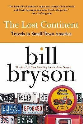 The Lost Continent: Travels in Small-Town America, Bryson, Bill, Good Book