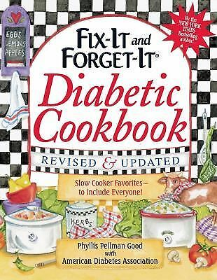 Fix-It and Forget-It Diabetic Cookbook Revised and Updated: 550 Slow Cooker Favo