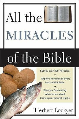 All the Miracles of the Bible by Lockyer, Herbert