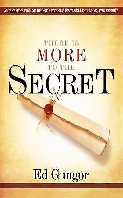 There is More to the Secret: An Examination of Rhonda Byrne's Bestselling Book ""