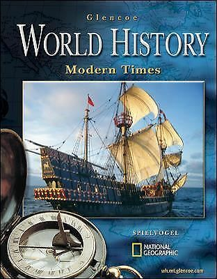 Glencoe World History; Modern Times, Student Edition by