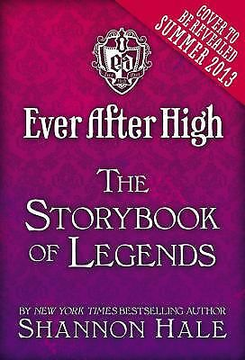 Ever After High: The Storybook of Legends,Hale, Shannon,  Acceptable  Book
