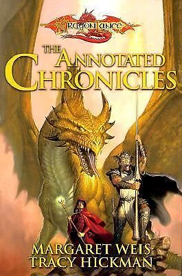 The Annotated Chronicles (Dragonlance: Dragonlance Chronicles) by Weis, Margare