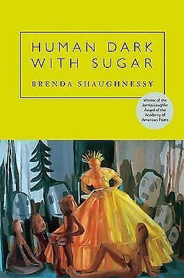 Human Dark with Sugar by Shaughnessy, Brenda