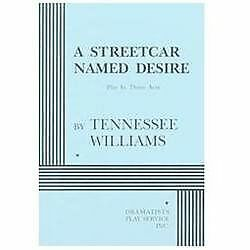 A Streetcar Named Desire., Williams, Tennessee, Tennessee Williams, Acceptable B