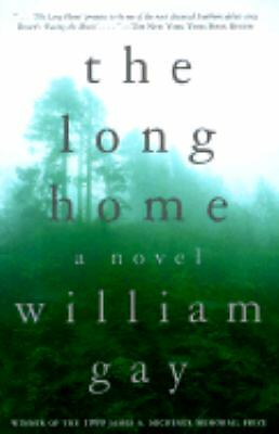 The Long Home, Gay, William, Good Book