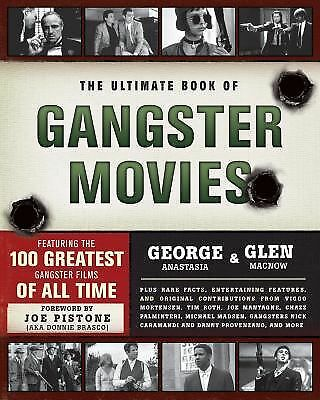 The Ultimate Book of Gangster Movies: Featuring the 100 Greatest Gangster Films