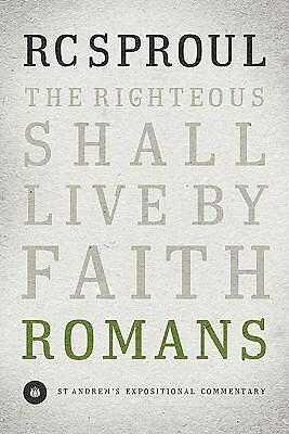 Romans (St. Andrew's Expositional Commentary), R. C. Sproul, Good Book