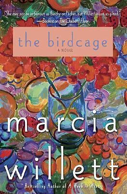 The Birdcage: A Novel, Willett, Marcia, Good Book