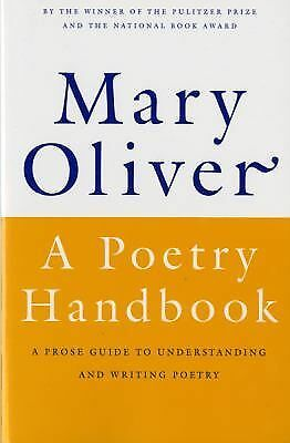 A Poetry Handbook, Mary Oliver, Good Book