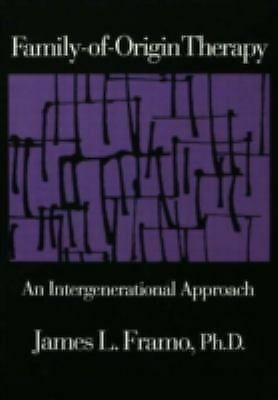Family-Of-Origin Therapy: An Intergenerational Approach, Framo, James L., Accept