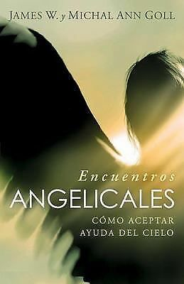 Encuentros Angelicas (Spanish Edition), Goll, Jim W., Acceptable Book