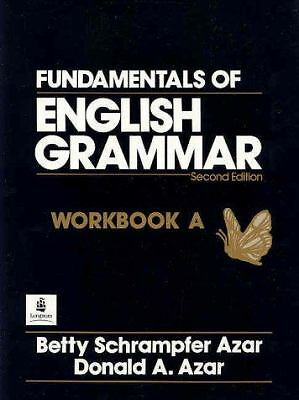 Fundamentals of English Grammar: Workbook Volume A (Azar English Grammar) by Az
