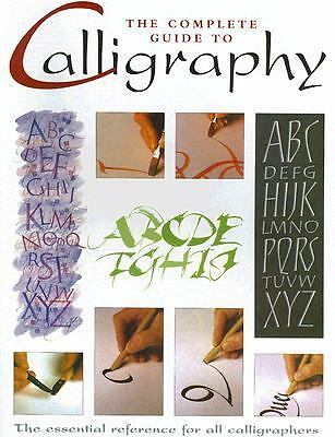 The Complete Guide to Calligraphy by Quantum Publishing